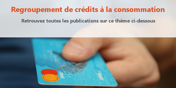 regroupement credit conso